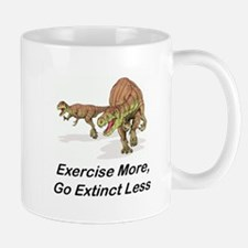 Exercise More,Go Extinct Less Mug
