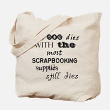 She Who Dies.... Tote Bag