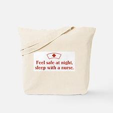 Feel safe at night, sleep with a nurse. Tote Bag