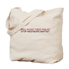 Picket Fred Phelps Funeral Tote Bag