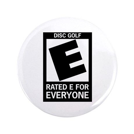 """Rated E Disc Golf 3.5"""" Button"""