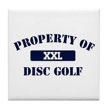 Property of Disc Golf Tile Coaster