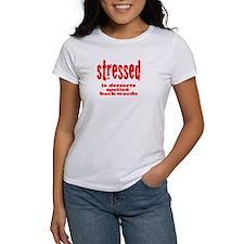stressed is desserts backward Tee