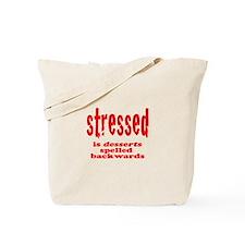stressed is desserts backward Tote Bag