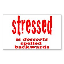 stressed is desserts backward Decal
