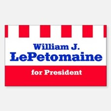 LePETOMAINE FOR PRESIDENT Rectangle Decal