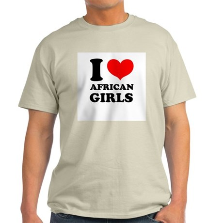 I Love African Girls Ash Grey T-Shirt