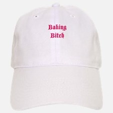 Baking Bitch Baseball Baseball Cap