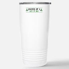 Leaves of 3 Let It Be Stainless Steel Travel Mug