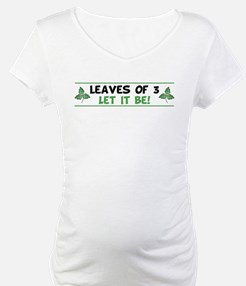 Leaves of 3 Let It Be Shirt