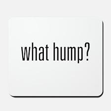 What Hump? Mousepad