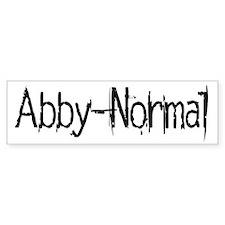 Abby Normal 2 Bumper Sticker