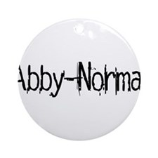 Abby Normal 2 Ornament (Round)