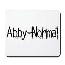 Abby Normal 2 Mousepad