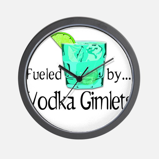 Fueled by Vodka Gimlets Wall Clock