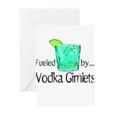 Fueled by Vodka Gimlets Greeting Card
