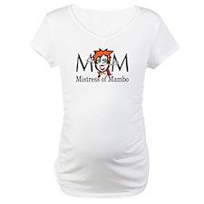 Mom: Mistress of Mambo Shirt