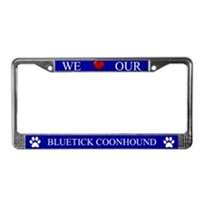 Blue We Love Our Bluetick Coonhound Frame