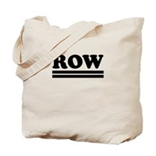 ROW Tote Bag