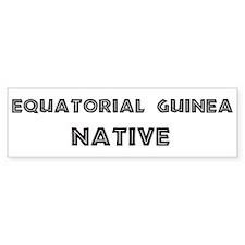 Equatorial Guinea Native Bumper Bumper Sticker