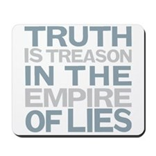 Truth is Treason Mousepad