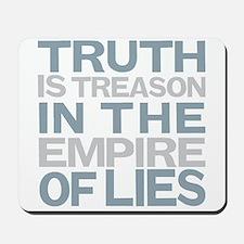 Truth is Treason Mousepad