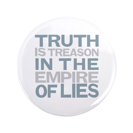 "Truth is Treason 3.5"" Button (100 pack)"