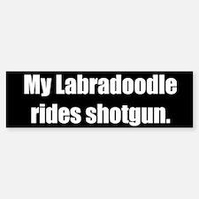 My Labradoodle rides shotgun (Bumper Sticker)