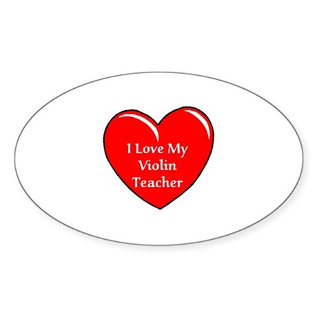 I Love My Violin Teacher Sticker (Oval)