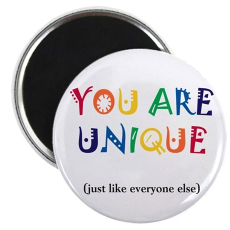 """You are Unique 2.25"""" Magnet (10 pack)"""