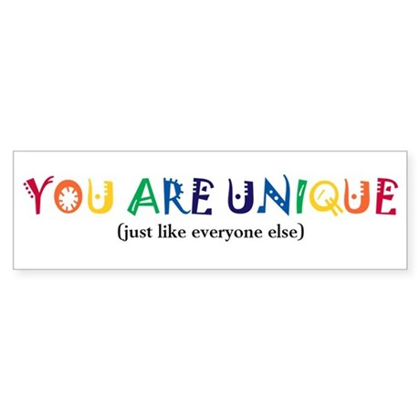 You are Unique Sticker (Bumper)