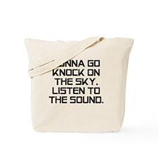 Knock On The Sky Tote Bag