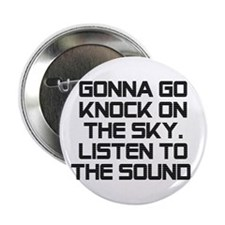 """Knock On The Sky 2.25"""" Button"""
