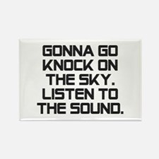 Knock On The Sky Rectangle Magnet