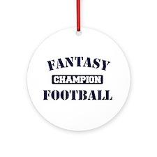 Fantasy Football Champion Ornament (Round)