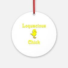 Loquacious Chick Ornament (Round)