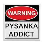 WARNING Pysanka Addict Tile Coaster