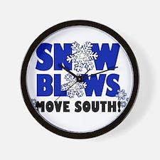 Snow Blows - Move South! Wall Clock