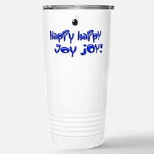 Happy Happy Joy Joy! Travel Mug