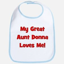 My Great Aunt Donna Loves Me! Bib