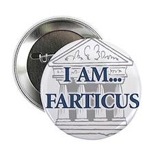 "I Am...Farticus 2.25"" Button"