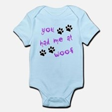 You Had Me At Woof Infant Bodysuit