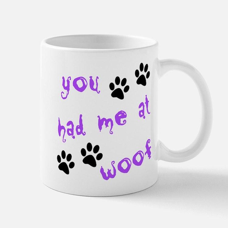 You Had Me At Woof Mug