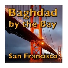 Baghdad By The Bay Tile Coaster