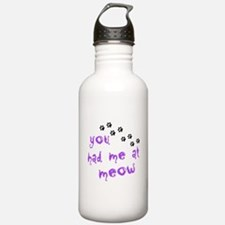 You Had Me At Meow Water Bottle