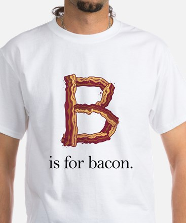B is for bacon (Adult White T-Shirt)