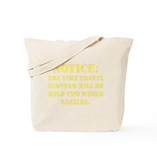 Time Travel Seminar Tote Bag