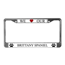 White We Love Our Brittany Spaniel Frame