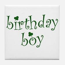St. Patricks Day Birthday Boy Tile Coaster