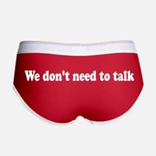 We Don't Need to Talk Women's Boy Briefs Underwear